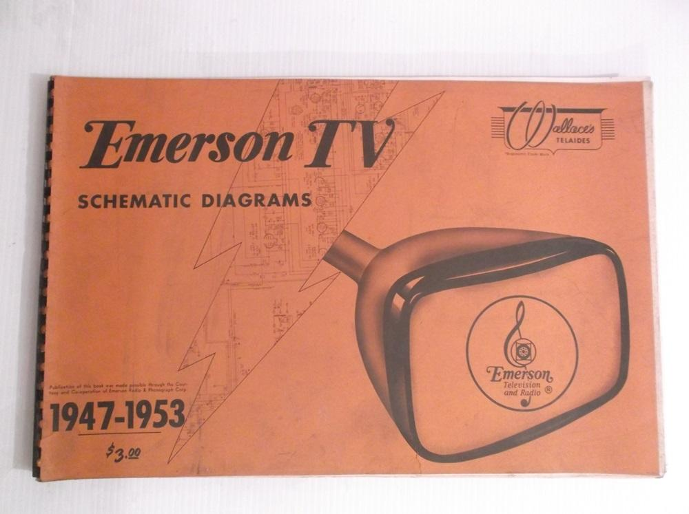 Emerson TV Schematic Diagrams 1947 - 1953 by Author Unknown Wallace