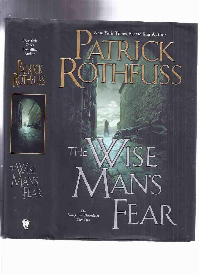 Nuevo Libro De Patrick Rothfuss The Wise Man S Fear The Kingkiller