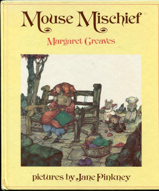 Mouse Mischief (The Mice of Nibbling Village series) by Greaves