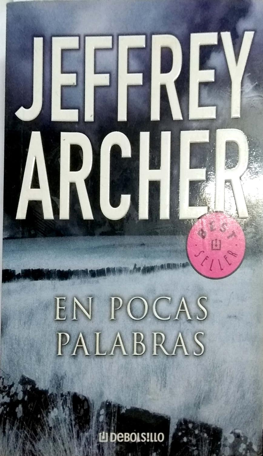 Jeffrey Archer Libros En Pocas Palabras To Cut A Long Story