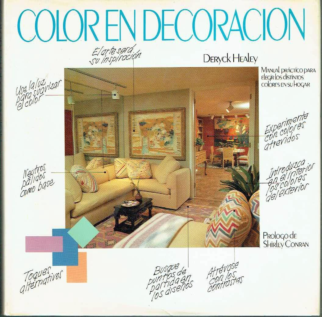 Decoracion Hogar Barcelona Color En Decoración Manual Práctico Para