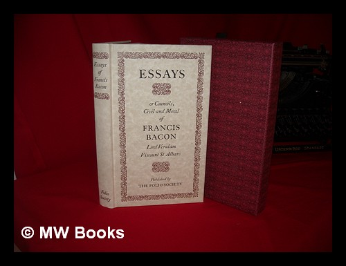 Essays of Sir Francis Bacon, First Edition - AbeBooks