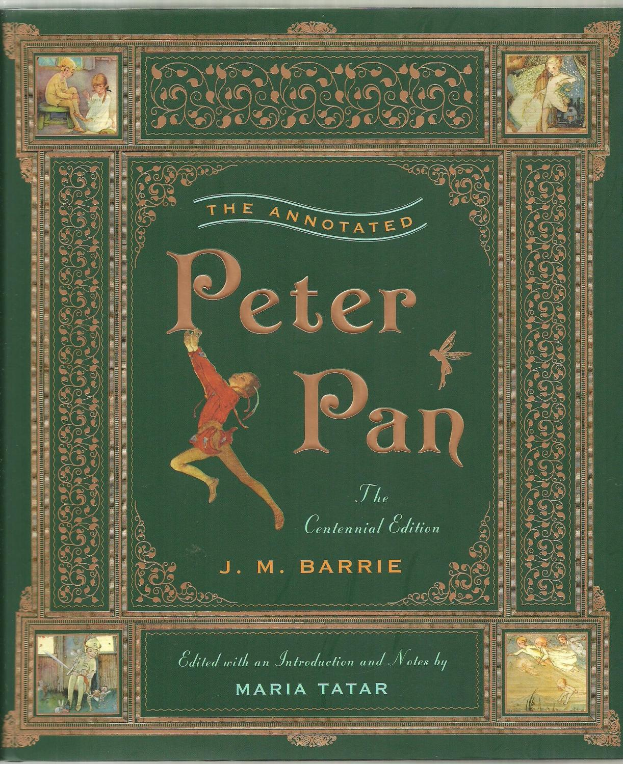 Peter Pan Libro Original The Annotated Peter Pan The Centennial Edition By J M