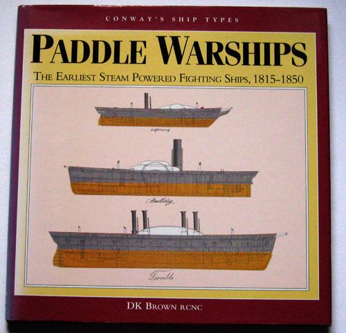 Conway\u0027s Ship Types Paddle Warships The Earliest Steam Powered - types of ships
