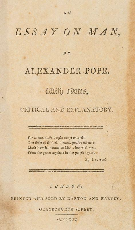 An Essay on Man With Notes, Critical and Explanatory by Pope