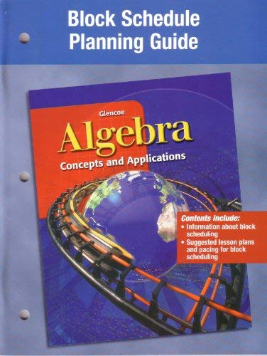 9780078215544 Algebra Concepts and Applications, Block Schedule