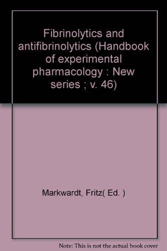 9780387086088 Fibrinolytics and antifibrinolytics (Handbook of