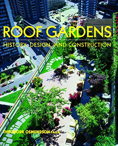 Roof Gardens History Design And Construction Pdf Roof Gardens: History, Design, And Construction (norton