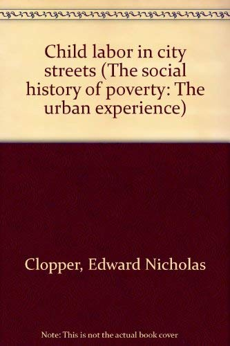 9780512007575 Child labor in city streets (The social history of