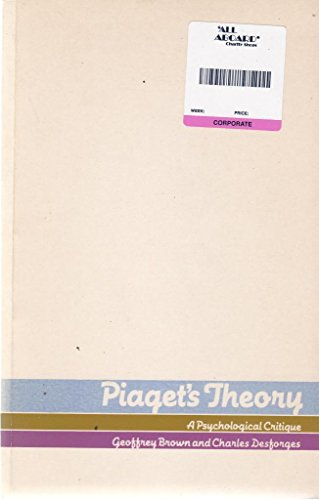 Piaget\u0027s Theory A Psychological Critique by Brown, Geoffrey - piaget's theory
