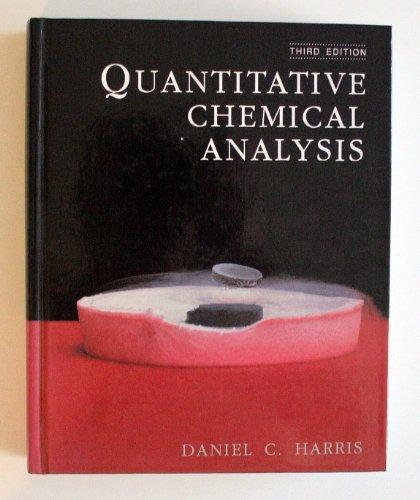 Quantitative Chemical Analysis by Daniel C Harris Freeman