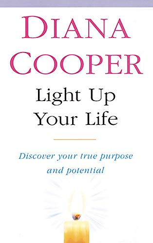 9780749919863: Light Up Your Life: Discover How To Create Happiness, Success And Health: And ...