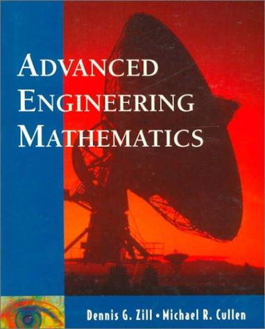 Advanced Engineering Mathematics by Zill Dennis G Cullen Michael R - advanced engineering mathematics zill pdf