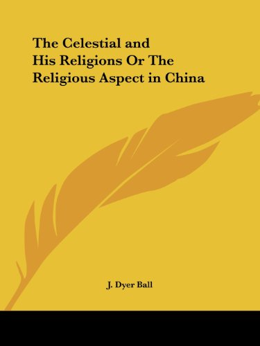 9780766177345 The Celestial and His Religions or the Religious - celestial aspect