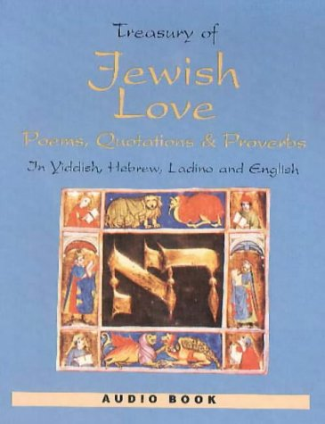 Treasury Of Jewish Love Poems, Quotations  Proverbs - In Yiddish