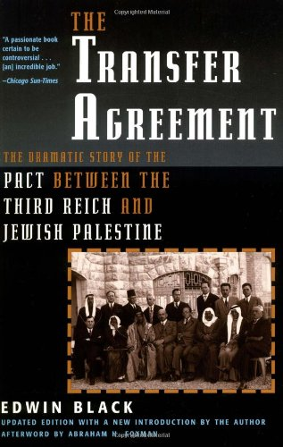 The Transfer Agreement The Dramatic Story of the Pact Between the
