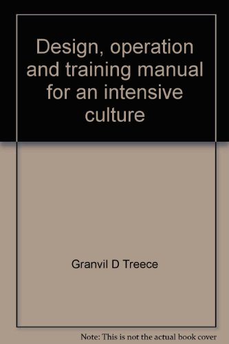 Design, operation and training manual for an intensive culture