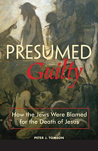 Presumed Guilty by Peter J Tomson Fortress Press 9780800637071