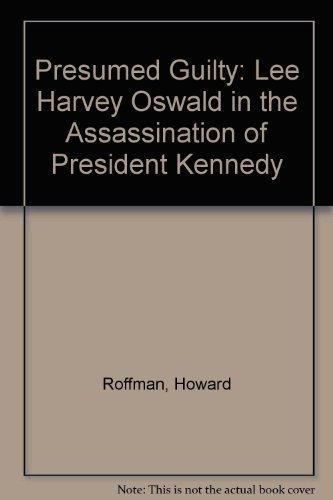 9780838615263 Presumed Guilty Lee Harvey Oswald in the