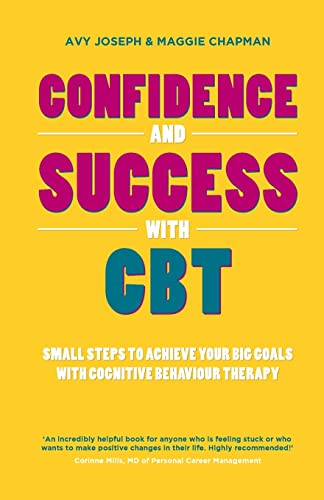 Confidence and Success with CBT by Avy Joseph A Maggie Chapman - Capstone Publishing