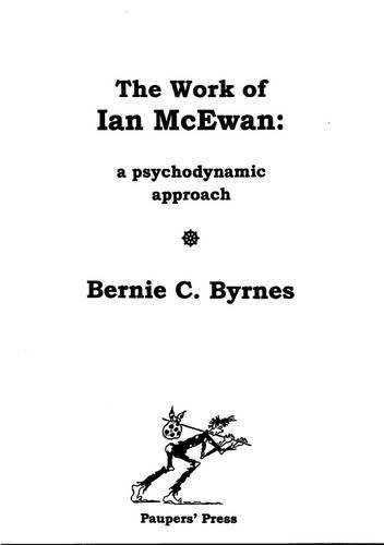 the work of ian mcewan a psychodynamic approach - AbeBooks