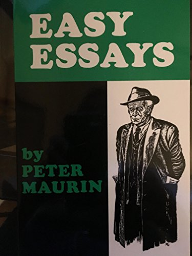 9780963622495 Easy Essays - AbeBooks - Peter Maurin 0963622498