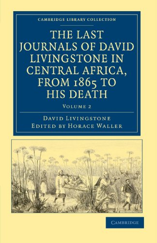 The Last Journals of David Livingstone by David Livingstone - AbeBooks