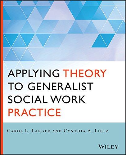 9781118859766 Applying Theory to Generalist Social Work Practice - social work practice