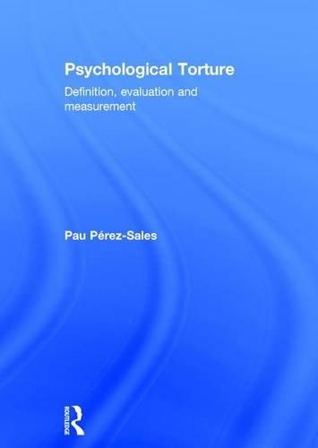 9781138671546 Psychological Torture Definition, Evaluation and