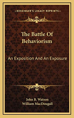 9781169047426 The Battle Of Behaviorism An Exposition And An