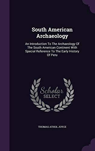 9781347839423 South American Archaeology An Introduction To The