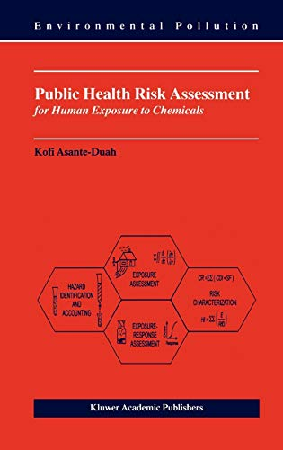 Public Health Risk Assessment Human by Asante Duah - AbeBooks - health risk assessment