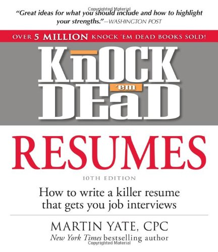 9781440536816 Knock \u0027em Dead Resumes How to Write a Killer Resume - Knock Em Dead Resumes