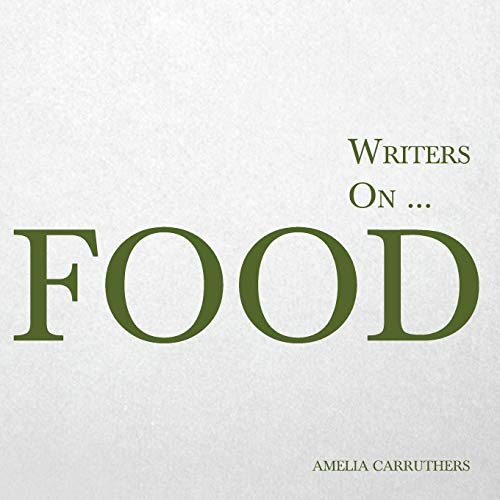 9781473320833 Writers on Food (A Book of Quotations, Poems and