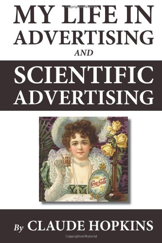 9781478347460 My Life in Advertising and Scientific Advertising