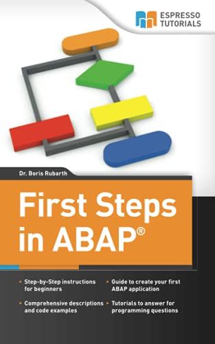 9781492227878 First Steps in ABAP Your Beginners Guide to SAP ABAP