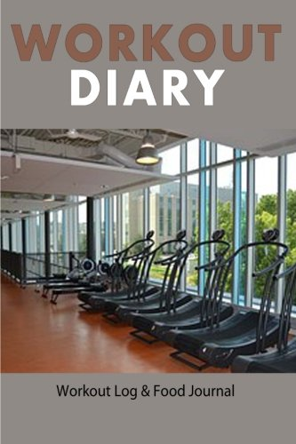 9781508781349 Workout Diary Workout Log  Food Journal Workout