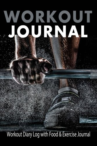 9781518791635 Workout Journal  Workout Diary Log with Food - blank food log