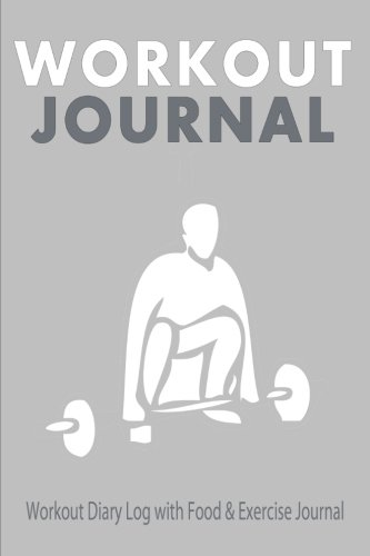9781518796937 Workout Journal  Workout Diary Log with Food - blank food log