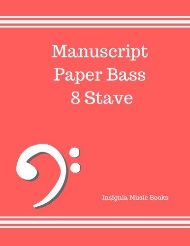 9781535098731 Manuscript Paper Bass 8 Stave Bass Clef Empty Staff