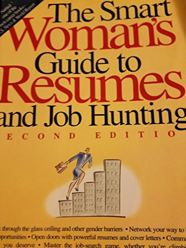 9781564140692 The Smart Woman\u0027s Guide to Resumes and Job Hunting