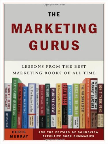 9781591841050 The Marketing Gurus Lessons from the Best Marketing - executive summaries books