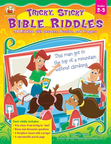 Tricky, Sticky Bible Riddles, Grades 2 - 3 36 Riddles with Lessons