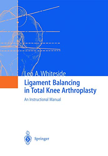 9783540207498 Ligament Balancing in Total Knee Arthroplasty An
