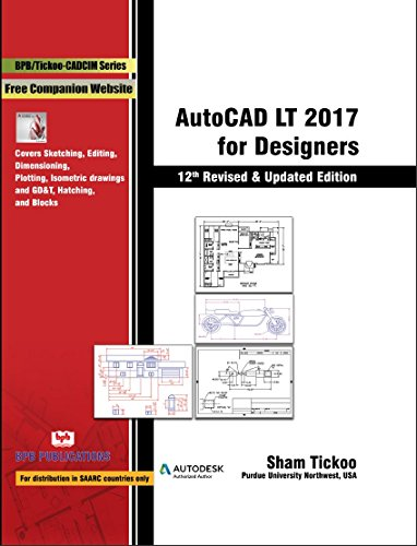 9789386551252 AutoCAD LT 2017 for Designers - 12th Edition
