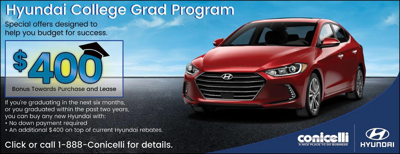 Hyundai College Grad Program - Save on new Hyundais at Conicelli