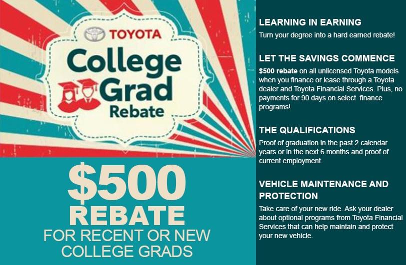 $500 College Graduate Rebate Program Gault Toyota