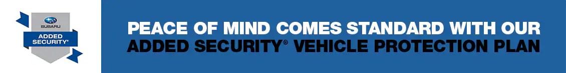 Subaru Added Security Extended Service Plans Subaru Superstore
