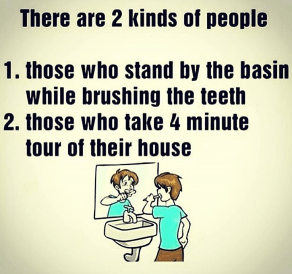 There are two kind of people based on their brushing style