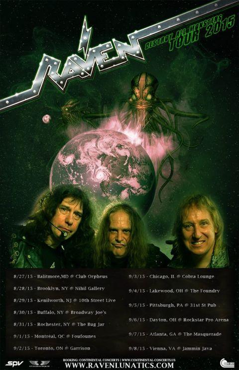 Tour - Raven - Summer 2015